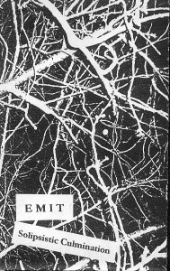 Emit - Solipsistic Culmination