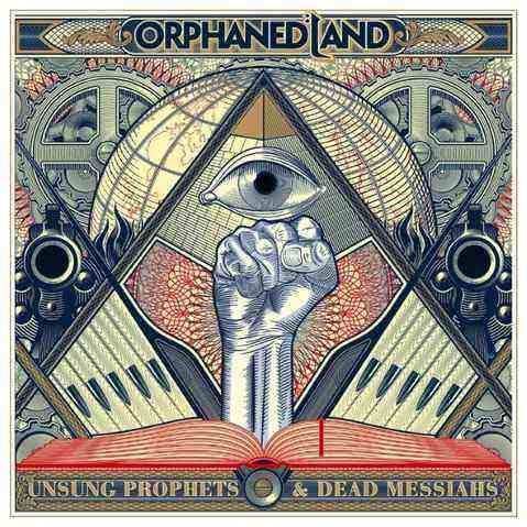 Orphaned Land – Unsung Prophets & Dead Messiahs
