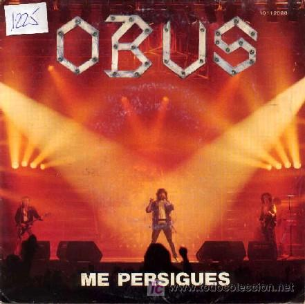 Obús - Me Persigues