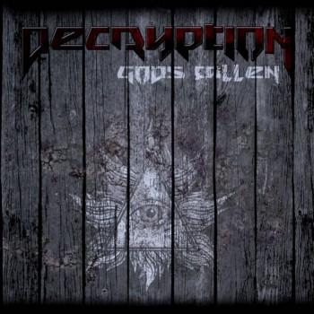 Decryption - Gods Fallen