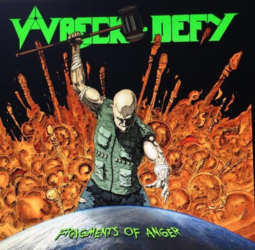 Wreck-Defy - Fragments of Anger