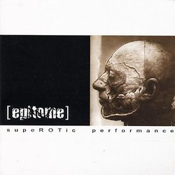 Epitome - SupeROTic Performance