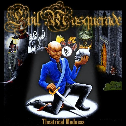 Evil Masquerade - Theatrical Madness