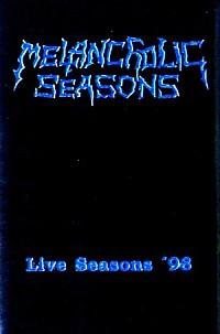 Melancholic Seasons - Live Seasons '98