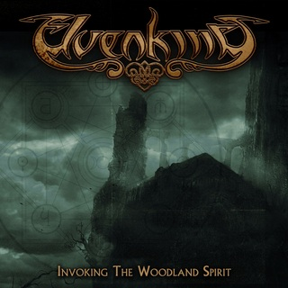 Elvenking - Invoking the Woodland Spirit