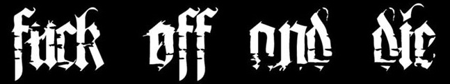 Fuck Off and Die! - Logo