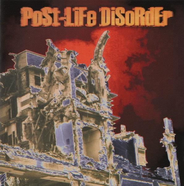 Post-Life Disorder - Post Life Disorder
