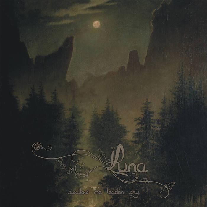Luna - Swallow Me Leaden Sky