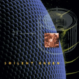 Soilent Green - Pussy Soul