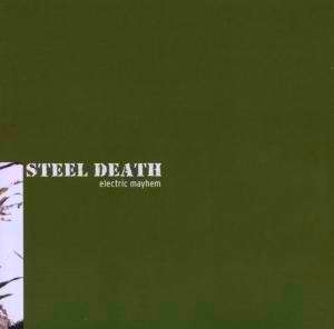 Steel Death - Electric Mayhem