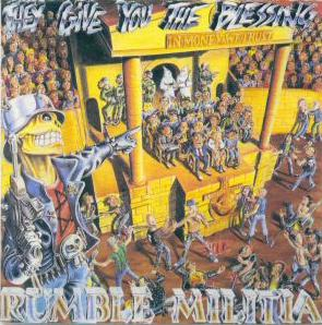 Rumble Militia - They Give You the Blessing