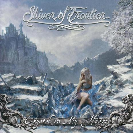 Shiver of Frontier - Crystal in My Heart