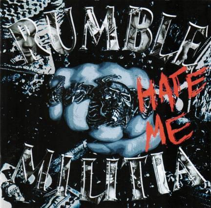 Rumble Militia - Hate Me