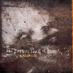 Nekropolis - The Perversion of Humanity
