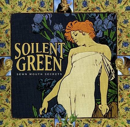 Soilent Green - Sewn Mouth Secrets