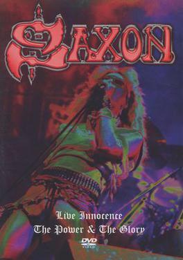 Saxon - Live Innocence / The Power & the Glory