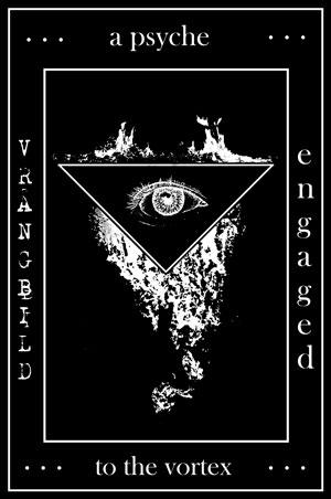 Vrångbild - A Psyche Engaged to the Vortex