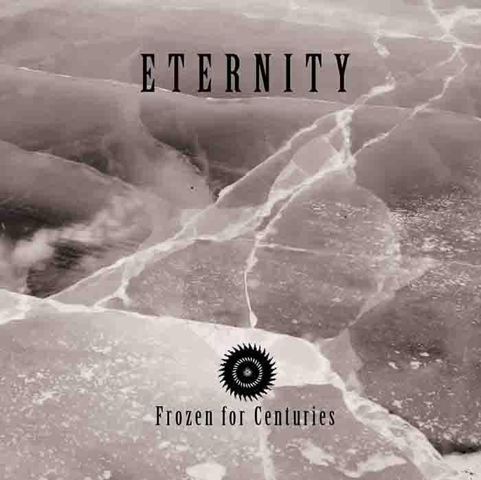 Eternity - Frozen for Centuries