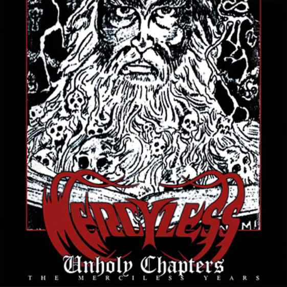 Mercyless - Unholy Chapters (the Merciless Years)