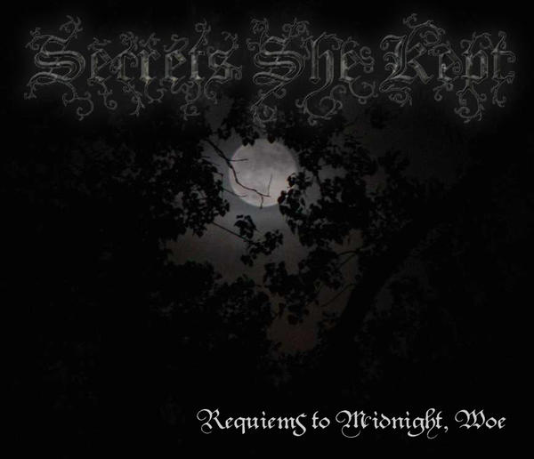 Secrets She Kept - Requiems to Midnight, Woe