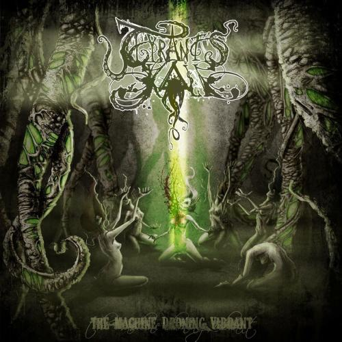 Tyrant's Kall - The Machine Droning Vibrant