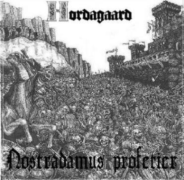 Hordagaard - Nostradamus Profetier