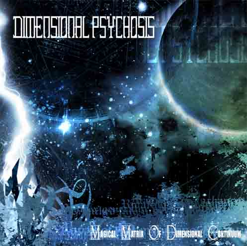 Dimensional Psychosis - Magical Matrix of Dimensional Continuum