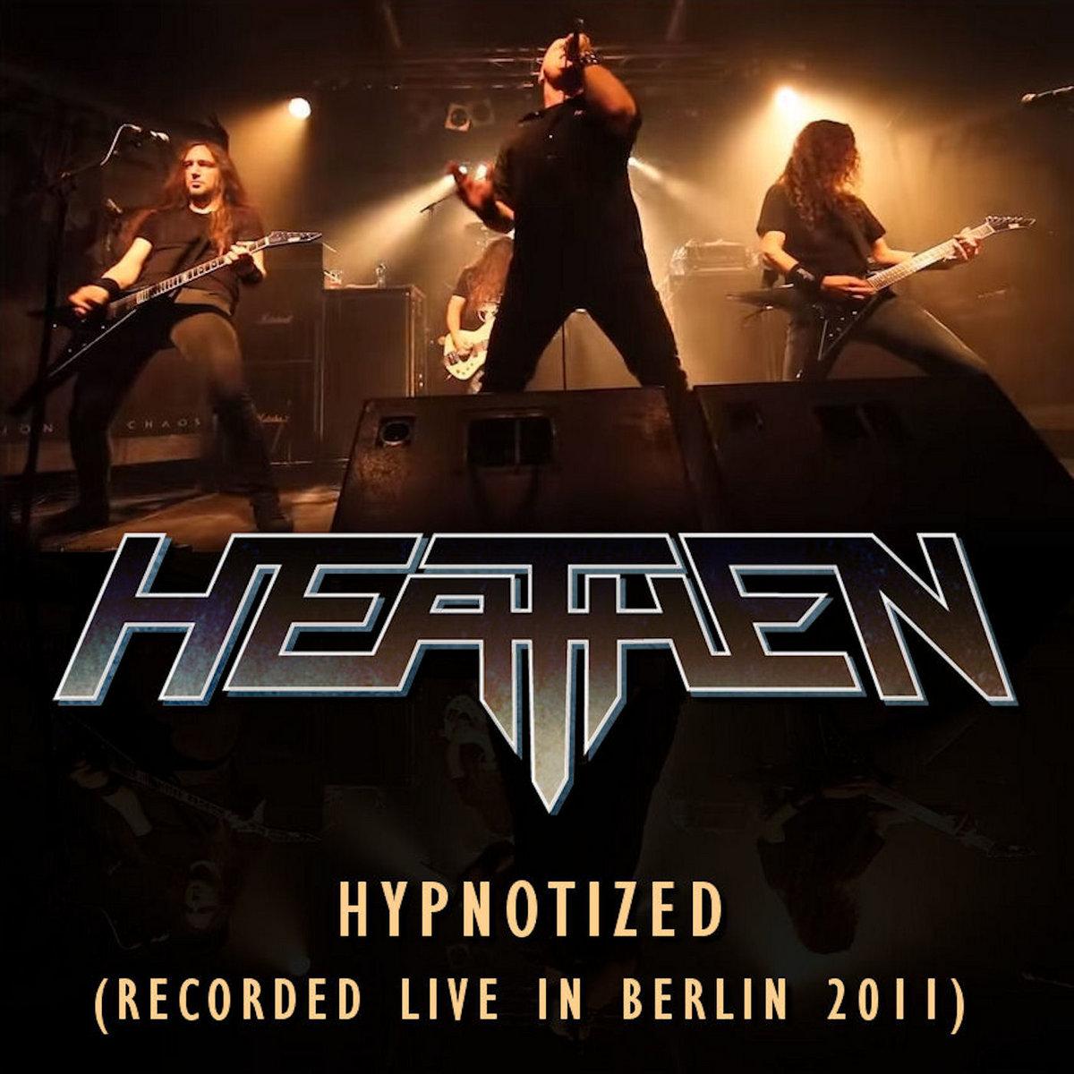 Heathen - Hypnotized (Live in Berlin 2011)