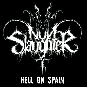 Nunslaughter - Hell on Spain
