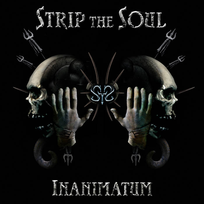 Strip the Soul - Inanimatum