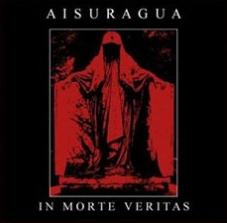 Aisuragua - In Morte Veritas