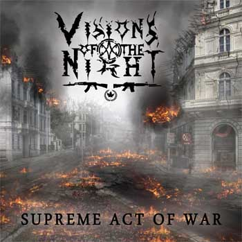 Visions of the Night - Supreme Act of War