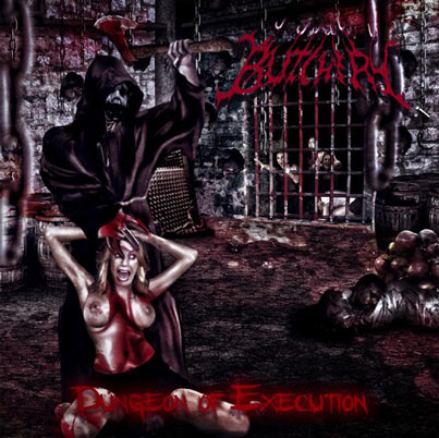 Butchery - Dungeon of Execution