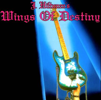 J. Hiltunen's Wings of Destiny - J. Hiltunen's Wings of Destiny