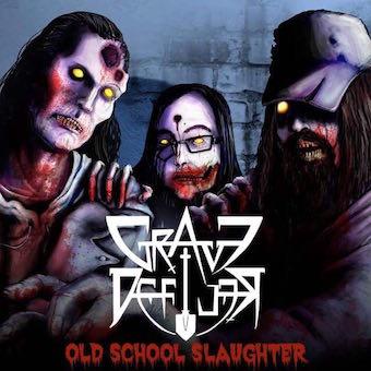 Grave Defiler - Old School Slaughter