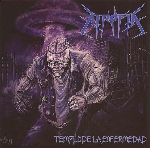Atrofia - Templo de la enfermedad