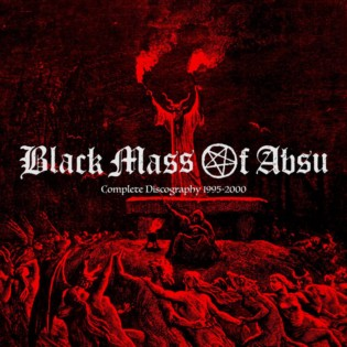 Black Mass of Absu - Complete Discography 1995-2000
