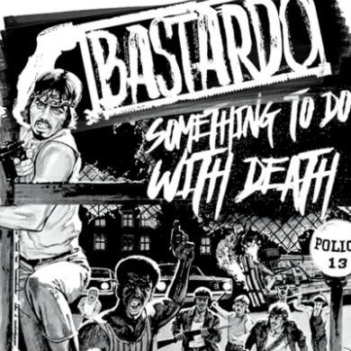 Bastardo - Something to Do with Death