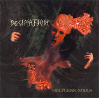 Decimation - Helpless Souls