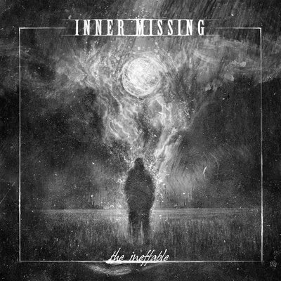 Inner Missing - The Ineffable