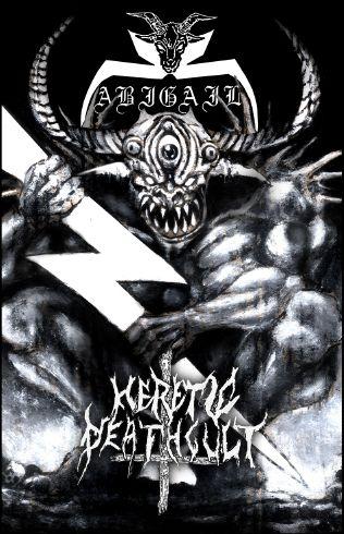 Abigail / Heretic Deathcult - Blitzkrieg Satan