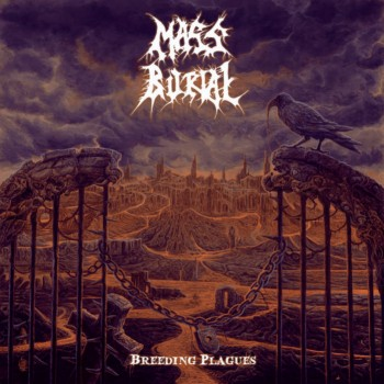 Mass Burial - Breeding Plagues