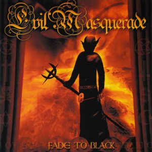 Evil Masquerade — Fade To Black (2009)