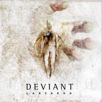 Deviant - Larvaeon