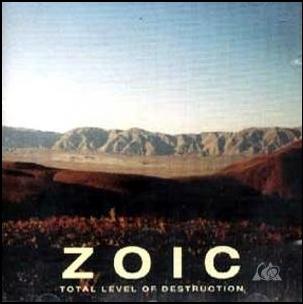 Zoic - Total Level of Destruction