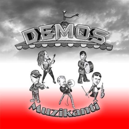 Demos - Muzikanti