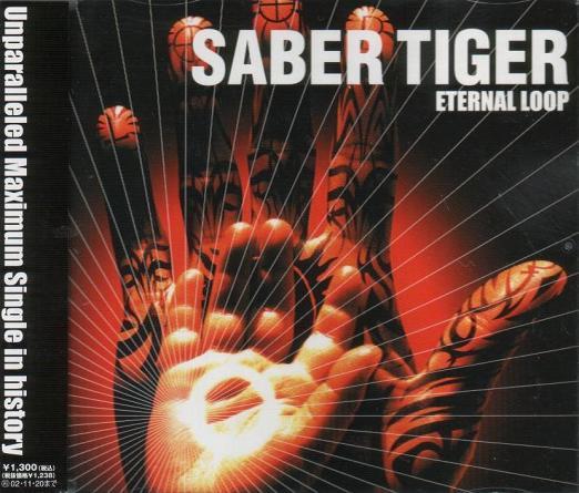 Saber Tiger - Eternal Loop