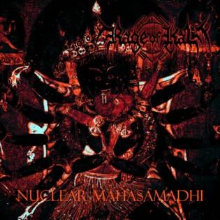 Rage of Kali - Nuclear Mahasamadhi