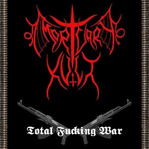 Mortvary Kvlt - Total Fucking War