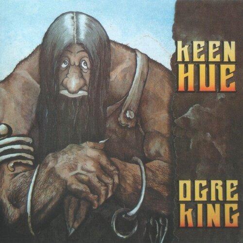 Keen Hue - Ogre King